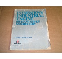 INTERNATIONAL INDUSTRIAL ENGINE  PARTS AND SERVICE 1980 DIRECTORY USED